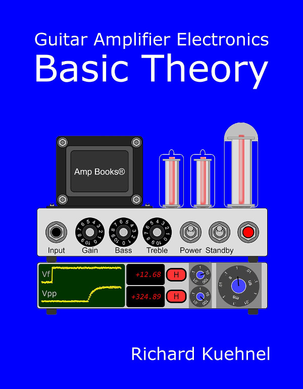 Guitar Amplifier Electronics: Basic Theory book