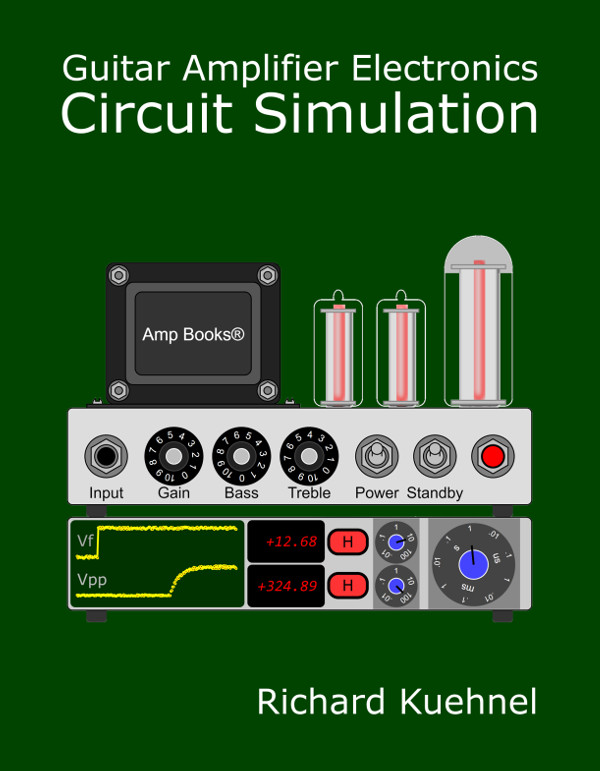 Guitar Amplifier Electronics: Circuit Simulation book